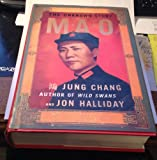 Mao: the unknown story Jung Chang; Jon Halliday