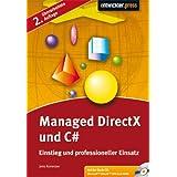 """Managed DirectX und C#: Einstieg und professioneller Einsatzvon """"Jens Konerow"""""""