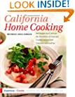 California Home Cooking: 400 Recipes that Celebrate the Abundance of Farm and Garden, Orchard and Vineyard, Land and Sea (America Cooks)