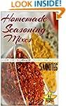 Homemade Seasoning Mixes: (5minutes A...