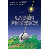 Laser Physics 2nd (second) Edition by Milonni, Peter W., Eberly, Joseph H. [2010]
