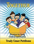 Together: Devotions for Young Childre...