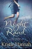 Night Road by Hannah, Kristin (2011) Kristin Hannah