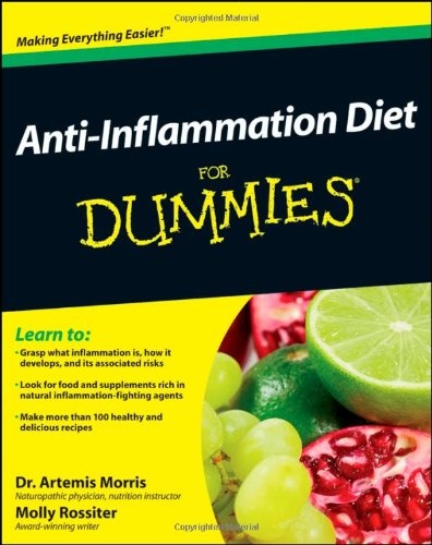 Anti-Inflammation Diet For Dummies (For Dummies (Health & Fitness))