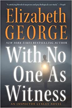 With No One as Witness (Inspector Lynley) Paperback – Bargain Price