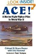 Ace!: A Marine Night-Fighter Pilot in World War II