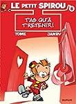Le Petit Spirou, tome 8 : T'as qu'� t...