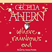 Where Rainbows End | [Cecelia Ahern]