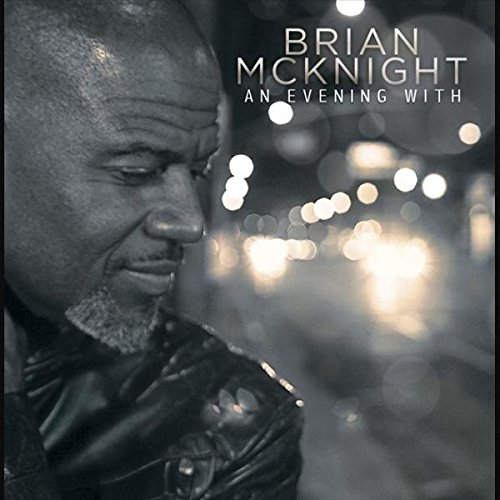 Brian Mcknight - An Evening With Brian Mcknight - Zortam Music