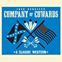 Company of Cowards Audiobook by Jack Schaefer Narrated by Eric G. Dove