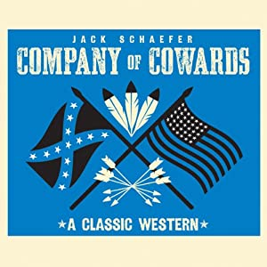 Company of Cowards | [Jack Schaefer]