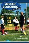 Soccer Coaching Made Easy: A Coach's...
