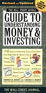 The Wall Street Journal Guide to Understanding Money & Investing