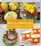 Naturkostbarkeiten: Dekoideen aus Naturmaterialien für jede Jahreszeit
