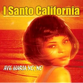 Amazon.com: Non Ti Cerco Piu': I Santo California: MP3