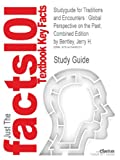 img - for Studyguide for Traditions and Encounters: Global Perspective on the Past, Combined Edition by Bentley, Jerry H. book / textbook / text book