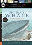 img - for Big Blue Whale with Audio, Peggable: Read, Listen, & Wonder book / textbook / text book