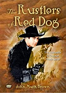 The Rustlers of Red Dog (Serial)