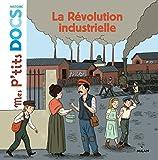 """Afficher """"La Révolution industrielle"""""""