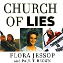 Church of Lies (       UNABRIDGED) by Paul T. Brown, Flora Jessop Narrated by Eve Bianco