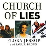 Church of Lies | Paul T. Brown,Flora Jessop