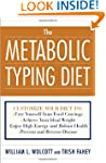 The Metabolic Typing Diet: Customize...