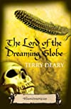 The Lord of the Dreaming Globe (Tudor Chronicles)