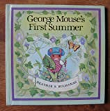 img - for George Mouse's First Summer (Tales of George & Matilda Mouse) book / textbook / text book