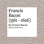 Francis Bacon (1561 - 1626) | Francis Bacon