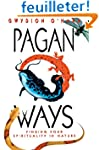 Pagan Ways: Finding Your Spirituality...