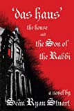 img - for 'Das Haus' The House and the Son of the Rabbi: A Novel book / textbook / text book