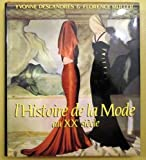 Histoire de la mode au XXe siecle (French Edition) (2850561827) by Deslandres, Yvonne