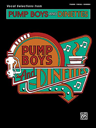 pump boys and dinettes The widest selection of pump boys and dinettes tickets - gotickets is your source for premium theater tickets, so buy with confidence and know your order is.