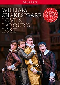 Shakespeare: Love's Labour's Lost [Globe on Screen] [DVD] [2010] [NTSC]