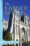 img - for The Kreiser Affair book / textbook / text book