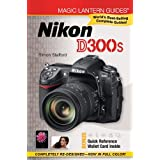 Magic Lantern Guides: Nikon D300sby Simon Stafford