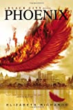Elizabeth Richards Phoenix (Black City Novel)