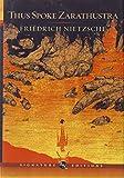 Thus Spoke Zarathustra (Barnes & Noble Signature Editn) (Barnes & Noble Signature Editions)