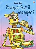 POURQUOI FAUT-IL MANGER