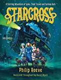 Starcross: A Stirring Adventure of Spies, Time Travel and Curious Hats (Larklight)