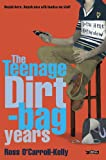 img - for Ross O'Carroll-Kelly: The Teenage Dirtbag Years: 2 (Ross O'Carroll Kelly) book / textbook / text book