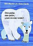 img - for Oso Polar, Oso Polar, Que Es Ese Ruido? = Polar Bear, Polar Bear, What Do You Hear? (Brown Bear and Friends) by Bill, Jr. Martin (2002-09-01) book / textbook / text book