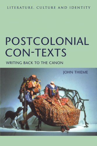 Postcolonial Con-Texts: Writing Back to the Canon (Literature, Culture, and Identity)