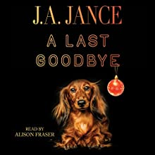 A Last Goodbye (       UNABRIDGED) by J.A. Jance Narrated by Alison Fraser