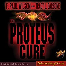 The Proteus Cure Audiobook by F. Paul Wilson Narrated by Nick Santa Maria