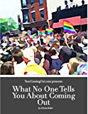 What No One Tells You About the Coming Out Journey (YourComingOut.Com)