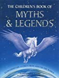 Ronne Randall The Children's Book of Myths and Legends