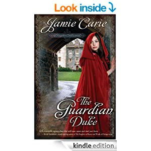 The Guardian Duke (A Forgotten Castles Novel)