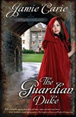 The Guardian Duke (A Forgotten Castles Novel)