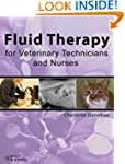 Fluid Therapy for Veterinary Technici...